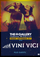 The Gallery: Vini Vici