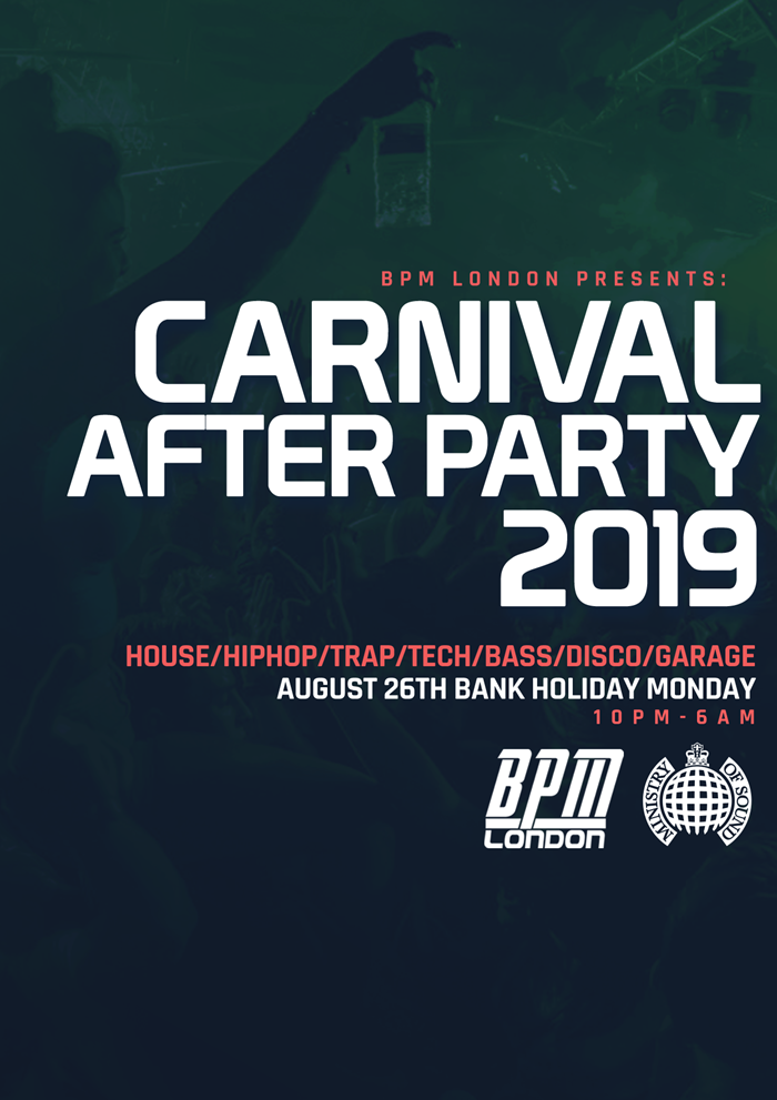 BPM Presents: The Carnival Afterparty   Ministry of Sound
